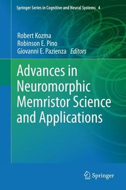 Abbildung von Kozma / Pino / Pazienza | Advances in Neuromorphic Memristor Science and Applications | 2012 | 2012
