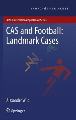 Abbildung von Wild | CAS and Football: Landmark Cases | 2012 | 2011