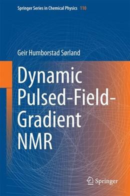 Abbildung von Sorland   Dynamic Pulsed-Field-Gradient NMR   1. Auflage   2014   beck-shop.de