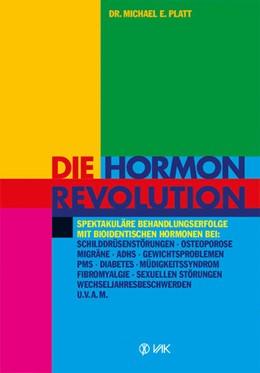 Abbildung von Platt   Die Hormonrevolution   7. Auflage   2013