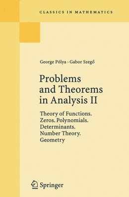 Abbildung von Polya / Szegö | Problems and Theorems in Analysis II | 1998 | 1997 | Theory of Functions. Zeros. Po...