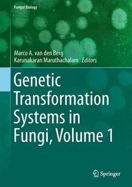 Abbildung von van den Berg / Maruthachalam | Genetic Transformation Systems in Fungi, Volume 1 | 2015 | 2014