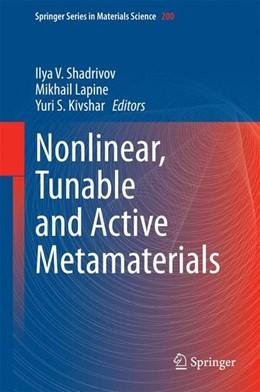 Abbildung von Shadrivov / Lapine | Nonlinear, Tunable and Active Metamaterials | 1. Auflage | 2014 | beck-shop.de