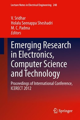 Abbildung von Sridhar / Sheshadri / Padma | Emerging Research in Electronics, Computer Science and Technology | 2014 | 2013 | Proceedings of International C...