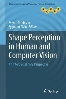 Abbildung von Dickinson / Pizlo | Shape Perception in Human and Computer Vision | 1. Auflage | 2013 | beck-shop.de