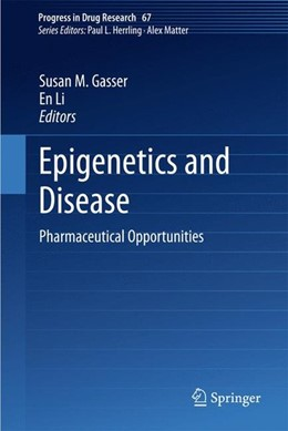 Abbildung von Gasser / Li | Epigenetics and Disease | 2011 | 2010 | Pharmaceutical Opportunities
