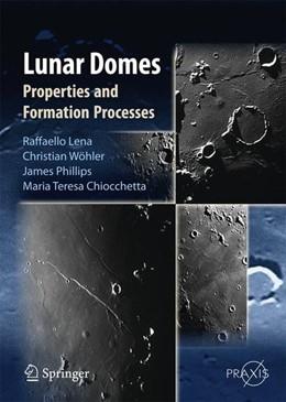 Abbildung von Lena / Wöhler / Phillips   Lunar Domes   2013   2013   Properties and Formation Proce...