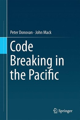 Abbildung von Donovan / Mack | Code Breaking in the Pacific | 2014 | 2014