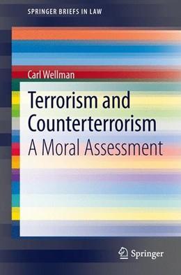 Abbildung von Wellman | Terrorism and Counterterrorism | 1. Auflage | 2013 | beck-shop.de