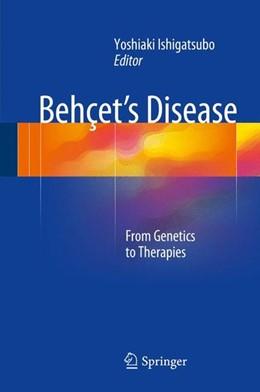 Abbildung von Ishigatsubo | Behçet's Disease | 1. Auflage | 2014 | beck-shop.de