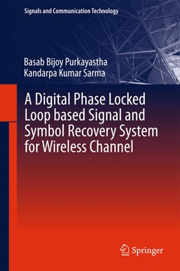 Abbildung von Purkayastha / Sarma | A Digital Phase Locked Loop based Signal and Symbol Recovery System for Wireless Channel | 1. Auflage | 2015 | beck-shop.de