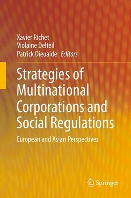 Abbildung von Richet / Delteil / Dieuaide | Strategies of Multinational Corporations and Social Regulations | 2014 | 2014 | European and Asian Perspective...