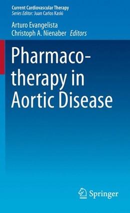 Abbildung von Evangelista / Nienaber | Pharmacotherapy in Aortic Disease | 2015 | 2014