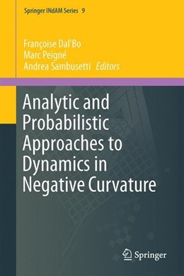 Abbildung von Dal'Bo / Peigné / Sambusetti | Analytic and Probabilistic Approaches to Dynamics in Negative Curvature | 2014 | 2014