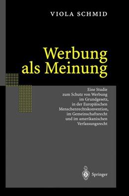 Abbildung von Schmid | Werbung als Meinung | 2020 | Eine Studie zum Schutz von Wer...