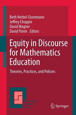 Abbildung von Herbel-Eisenmann / Choppin / Wagner / Pimm | Equity in Discourse for Mathematics Education | 2012 | 2011 | Theories, Practices, and Polic...