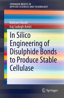 Abbildung von Barati / Sadegh Amiri | In Silico Engineering of Disulphide Bonds to Produce Stable Cellulase | 1. Auflage | 2015 | beck-shop.de
