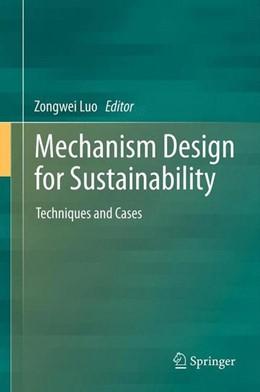 Abbildung von Luo | Mechanism Design for Sustainability | 1. Auflage | 2013 | beck-shop.de