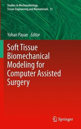 Abbildung von Payan | Soft Tissue Biomechanical Modeling for Computer Assisted Surgery | 2012 | 2012