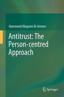Abbildung von Al-Ameen | Antitrust: The Person-centred Approach | 2014 | 2013