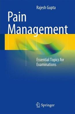 Abbildung von Gupta   Pain Management   1. Auflage   2014   beck-shop.de