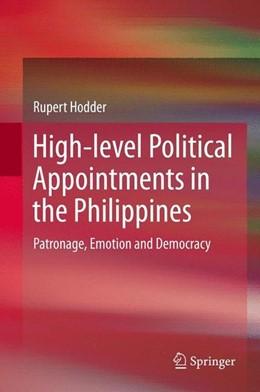 Abbildung von Hodder | High-level Political Appointments in the Philippines | 2014 | 2013 | Patronage, Emotion and Democra...