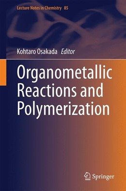 Abbildung von Osakada   Organometallic Reactions and Polymerization   2014   2014