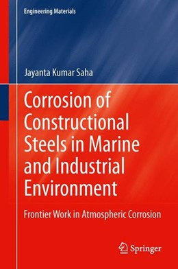 Abbildung von Saha | Corrosion of Constructional Steels in Marine and Industrial Environment | 2013 | 2012 | Frontier Work in Atmospheric C...