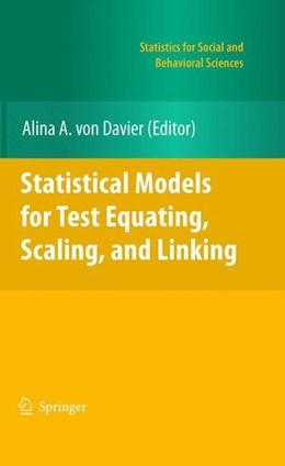 Abbildung von A. von Davier   Statistical Models for Test Equating, Scaling, and Linking   2011   2010