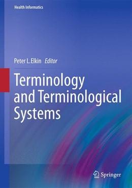 Abbildung von Elkin | Terminology and Terminological Systems | 2012 | 2012