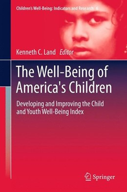 Abbildung von Land | The Well-Being of America's Children | 2012 | 2012 | Developing and Improving the C...