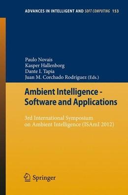 Abbildung von Novais / Hallenborg / Tapia / Rodríguez | Ambient Intelligence - Software and Applications | 2012 | 2012 | 3rd International Symposium on...