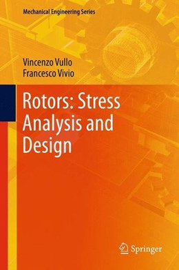 Abbildung von Vullo / Vivio | Rotors: Stress Analysis and Design | 2013 | 2013