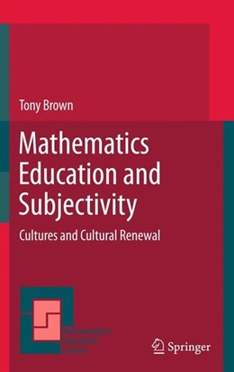 Abbildung von Brown   Mathematics Education and Subjectivity   2011   2011   Cultures and Cultural Renewal