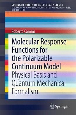 Abbildung von Cammi | Molecular Response Functions for the Polarizable Continuum Model | 2013 | 2013 | Physical basis and quantum mec...