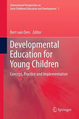 Abbildung von van Oers | Developmental Education for Young Children | 2012 | 2012 | Concept, Practice and Implemen...