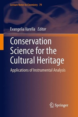 Abbildung von Varella | Conservation Science for the Cultural Heritage | 2013 | 2012 | Applications of Instrumental A...