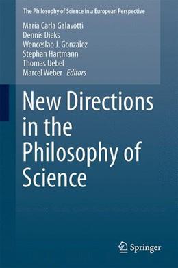 Abbildung von Galavotti / Dieks / Gonzalez / Hartmann / Uebel / Weber | New Directions in the Philosophy of Science | 2014 | 2014