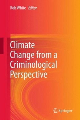 Abbildung von White | Climate Change from a Criminological Perspective | 2012 | 2012