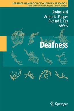 Abbildung von Kral / Popper / Fay | Deafness | 2013 | 2013