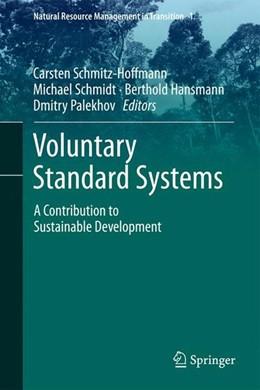 Abbildung von Schmitz-Hoffmann / Schmidt / Hansmann / Palekhov   Voluntary Standard Systems   2014   2014   A Contribution to Sustainable ...