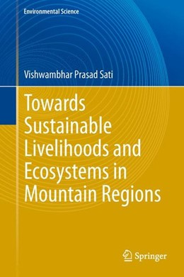 Abbildung von Sati | Towards Sustainable Livelihoods and Ecosystems in Mountain Regions | 2014 | 2013