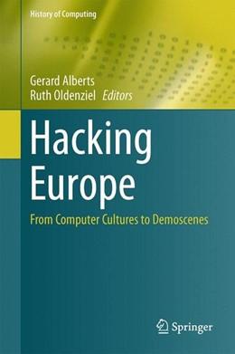 Abbildung von Alberts / Oldenziel | Hacking Europe | 1. Auflage | 2014 | beck-shop.de
