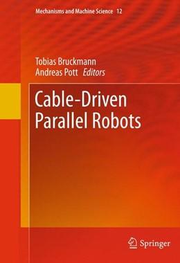 Abbildung von Bruckmann / Pott | Cable-Driven Parallel Robots | 2013 | 2012