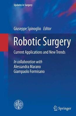 Abbildung von Spinoglio   Robotic Surgery   1. Auflage   2015   beck-shop.de