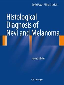 Abbildung von Massi / Leboit | Histological Diagnosis of Nevi and Melanoma | 2nd ed. 2014 | 2013