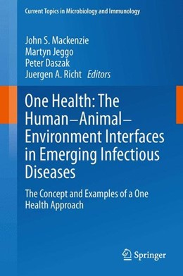 Abbildung von Mackenzie / Jeggo | One Health: The Human-Animal-Environment Interfaces in Emerging Infectious Diseases | 1. Auflage | 2013 | beck-shop.de