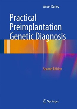 Abbildung von Kuliev | Practical Preimplantation Genetic Diagnosis | 2nd ed. 2013 | 2012