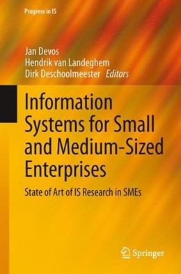 Abbildung von Devos / Landeghem / Deschoolmeester | Information Systems for Small and Medium-sized Enterprises | 2014 | 2013 | State of Art of IS Research in...