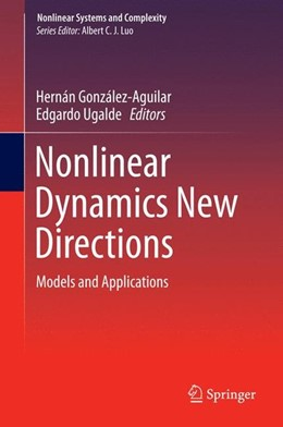 Abbildung von Gonzalez-Aguilar / Ugalde | Nonlinear Dynamics New Directions | 2015 | 2015 | Models and Applications